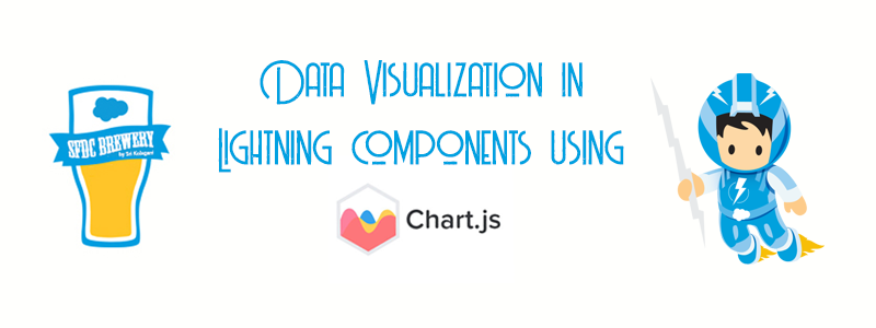 Data Visualization using Chart js in Salesforce Lightning Components